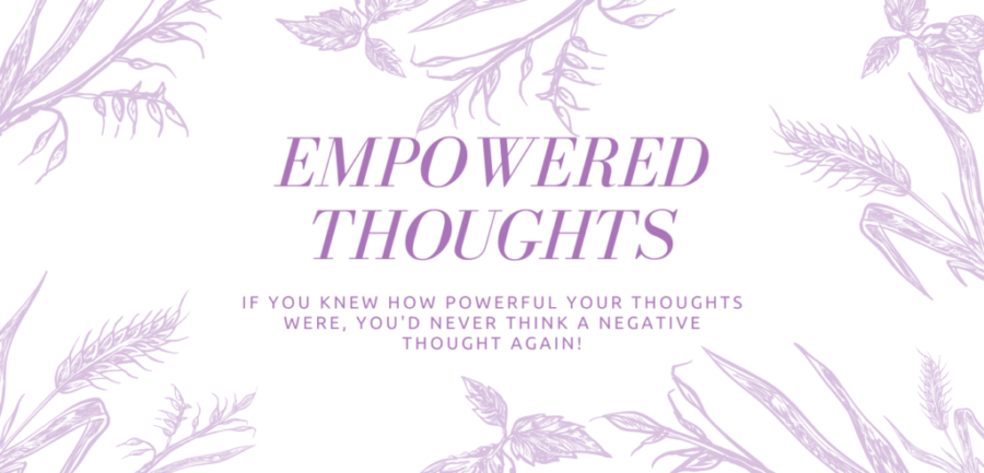 EMPOWERED THOUGHTS